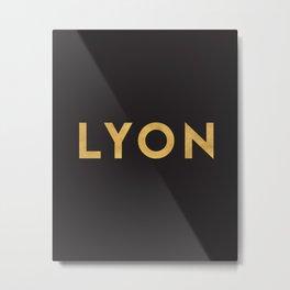 LYON FRANCE GOLD CITY TYPOGRAPHY Metal Print