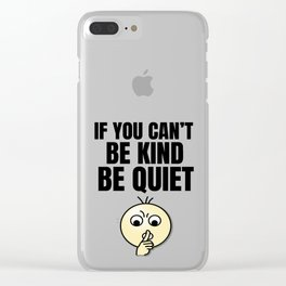Be Kind - Black Clear iPhone Case