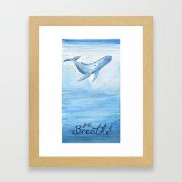 Whale - Take a deep breath Framed Art Print