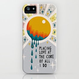 Placing love at the core of all I do iPhone Case