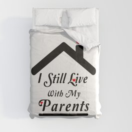 I Still Live With My Parents Comforters