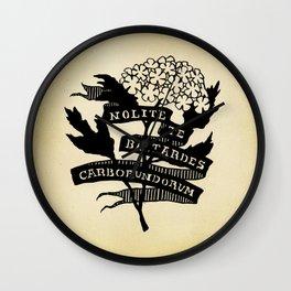 Handmaid's Tale - NOLITE TE BASTARDES CARBORUNDORUM Wall Clock
