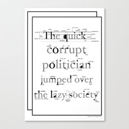 The Quick Corrupt Canvas Print