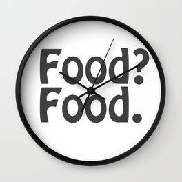 Food? Food. Wall Clock
