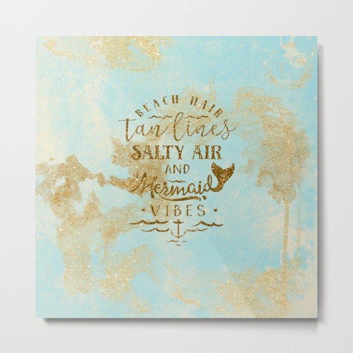 Beach-Mermaid-Mermaid Vibes - Gold glitter lettering on aqua glittering background Metal Print