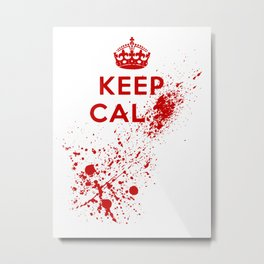 Keep Calm Blood Splatter Metal Print