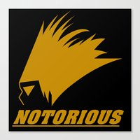 notorious Canvas Prints featuring NOTORIOUS by Robleedesigns