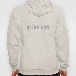 rude boy Hoody