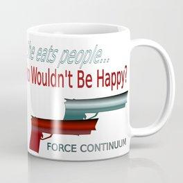 She Eats People Happy Print Coffee Mug