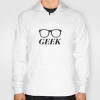 geek Hoodies featuring Geek by Faction 15