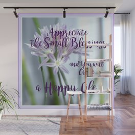 Small Blessings | Happy Life | Flowers | Text | Nadia Bonello Wall Mural
