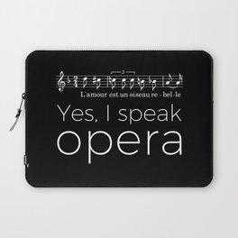 Yes, I speak opera (mezzo-soprano) Laptop Sleeve