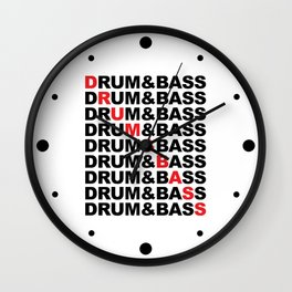 Drum & Bass List Rave Quote Wall Clock