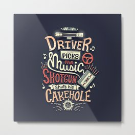 Driver picks the music Metal Print