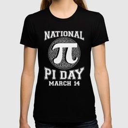 National Pi Day March 14th Math print T-shirt