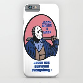Jason Wears A Mask iPhone Case