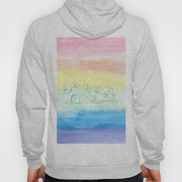 We could be enough Hoody