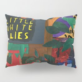 Little White Lies Pillow Sham