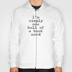 One Hell of A Book Nerd Hoody