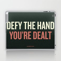 Defy the Hand You're Dealt Laptop & iPad Skin