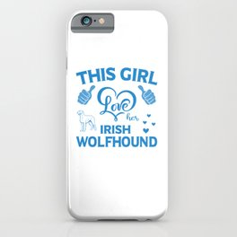 This Girl Love Her Irish Wolfhound wb iPhone Case