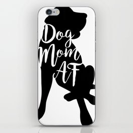 Dog Mom AF iPhone Skin