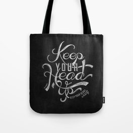 LYRICS - KEEP YOUR HEAD UP Tote Bag
