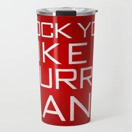 Rock You Like a HurriKane Travel Mug