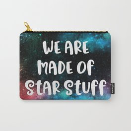 We Are Made Of Star Stuff Carry-All Pouch