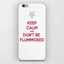Keep Calm and Dun't Be Flummoxed iPhone Skin