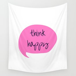 THINK HAPPY PINK BUBBLE Wall Tapestry