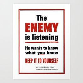The Enemy Is Listening -- World War 2 Art Print