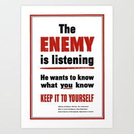 The Enemy Is Listening -- World War 2 Art Print