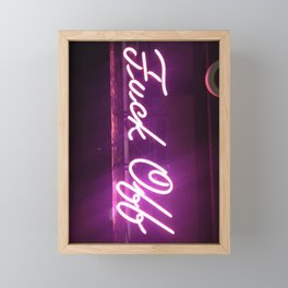 Fuck Off Framed Mini Art Print