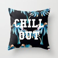 tupac Throw Pillows featuring Chill Out by Text Guy