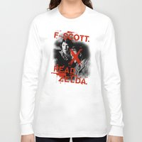 fitzgerald Long Sleeve T-shirts featuring F- Scott. Read Zelda. by Jack Shoegazer