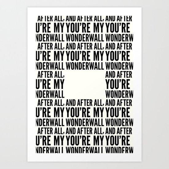 Wonderwall Art Print