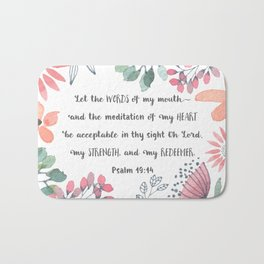 Let the Words of my Mouth-Ps 19:14 Bath Mat