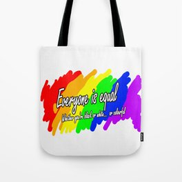 We're all equal -  Tote Bag