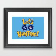 Let's Go Hunting! Framed Art Print