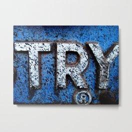 Try Metal Print