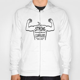 Be Strong & Courageous (Black Version) Hoody