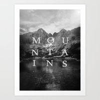 the mountains are calling Art Prints featuring The Mountains Are Calling by okalova