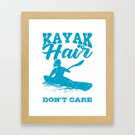 Kayak Hairstyle Wet Hair Canoe Gifts For Kayakers Framed Art Print