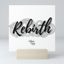 Rebirth Mini Art Print