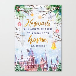 Hogwarts will always Canvas Print