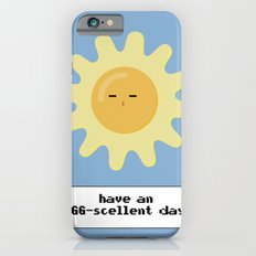 have an EGG-scellent day Slim Case iPhone 6s