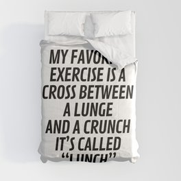 My Favorite Exercise is a Cross Between a Lunge and a Crunch - Lunch Comforters