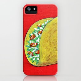 Taco 'Bout Awesome by Mike Kraus - art foodies Mexican Mexico Tuesday munchies eating meals lunch iPhone Case