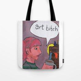 Art Bitch Tote Bag